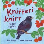 Knitteriknirr Säger Fågeln