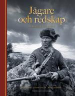 Jägare Och Redskap - Från Koja Till Slott