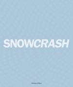 Snowcrash 1997-2003 - The Untold Story Of Snowcrash