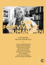 Den Förtvivlade Humanisten - Nio Essäer Om Sven Delblanc