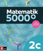 Matematik 5000+ Kurs 2c Lärobok Upplaga 2021