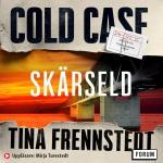 Cold Case- Skärseld