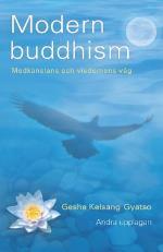 Modern Buddhism - Medkänslans Och Visdomens Väg