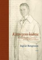 Kirurgens Hjärta - En Existentiell Biografi Över Knut Harald Giertz