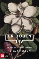 Ur Döden Liv - En Bok Om Organdonation