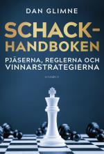 Schackhandboken - Pjäserna, Reglerna Och Vinnarstrategierna