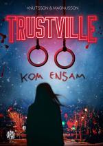 Trustville - Kom Ensam