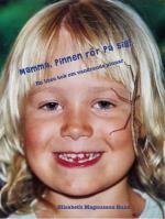 Mamma, Pinnen Rör På Sig! - En Liten Bok Om Vandrande Pinnar