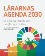 Lärarnas Agenda 2030 - Så Kan Du Utbilda Om De Globala Målen