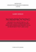 Normprövning - Domstols Kontroll Av  Svensk Lags Förenlighet Med Regeringsf