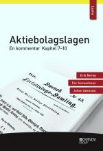 Aktiebolagslagen - En Kommentar - Kapitel 7-10