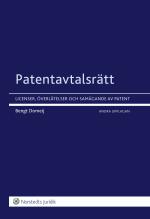 Patentavtalsrätt - Licenser, Överlåtelser Och Samägande Av Patent