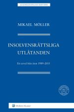 Insolvensrättsliga Utlåtanden  - Ett Urval Från Åren 1989-2015