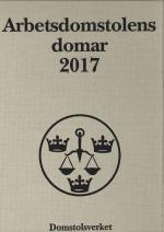Arbetsdomstolens Domar Årsbok 2017 (ad)