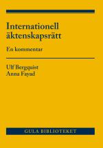 Internationell Äktenskapsrätt - En Kommentar