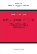 Rom Ii-förordningen - Tillämplig Lag För Utomobligatoriska Förpliktelser
