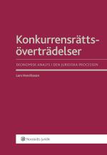 Konkurrensrättsöverträdelser - Ekonomisk Analys I Den Juridiska Processen