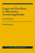 Lagen Om Förvaltare Av Alternativa Investeringsfonder - En Kommentar