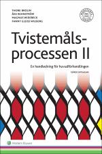 Tvistemålsprocessen Ii - En Handledning För Huvudförhandlingen