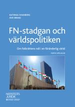 Fn-stadgan Och Världspolitiken - Om Folkrättens Roll I En Föränderlig Värld