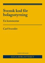 Svensk Kod För Bolagsstyrning - En Kommentar