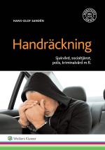 Handräckning - Sjukvård, Socialtjänst, Polis, Kriminalvård M.fl.