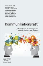 Kommunikationsrätt - Från Avsändare Till Mottagare Via Internet, Radio/tv Eller Telefoni