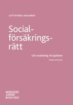 Socialförsäkringsrätt   - Om Ersättning Vid Sjukdom