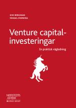 Venture Capital-investeringar - En Praktisk Vägledning