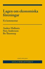 Lagen Om Ekonomiska Föreningar - En Kommentar