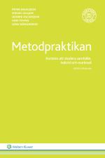 Metodpraktikan - Konsten Att Studera Samhälle, Individ Och Marknad