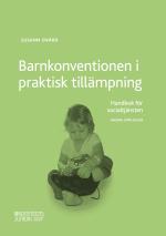 Barnkonventionen I Praktisk Tillämpning - Handbok För Socialtjänsten
