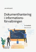Dokumenthantering I Informationsförvaltningen - En Handbok