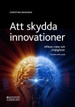 Att Skydda Innovationer - Affärer, Risker Och Möjligheter