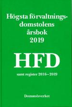 Högsta Förvaltningsdomstolens Årsbok 2019 (hfd)