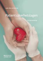 Patientsäkerhetslagen - En Kommentar