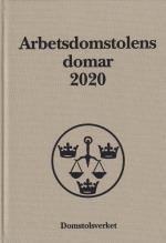 Arbetsdomstolens Domar Årsbok 2020 (ad)