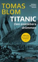 Titanic - Den Osänkbara Drömmen