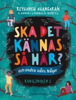 Ska Det Kännas Så Här? (och Andra Svåra Frågor) - Känsloboken 2