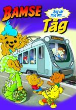 Bamse - Jag Lär Mig Om Tåg