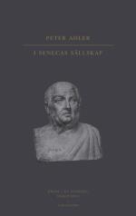 I Senecas Sällskap - Besök I En Stoikers Tankevärld