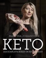 Keto - Den Kompletta Boken Om Ketogen Kost