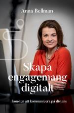 Skapa Engagemang Digitalt - Konsten Att Kommunicera På Distans