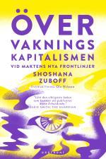 Övervakningskapitalismen - Vid Maktens Nya Frontlinjer