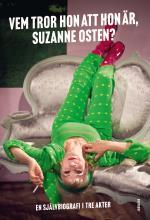 Vem Tror Hon Att Hon Är, Suzanne Osten?