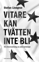 Vitare Kan Tvätten Inte Bli. Eu-s Historieskrivning Om Andra Världskriget.