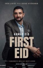 First Eid  Från Ligist Till Aktad Affärsman