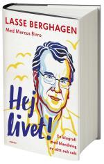 Hej Livet! - En Biografi Med Blandning Av Sött Och Salt