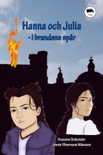 Hanna Och Julia - I Brandens Spår
