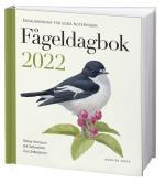 Fågeldagbok 2022 - Årsalmanacka För Egna Noteringar